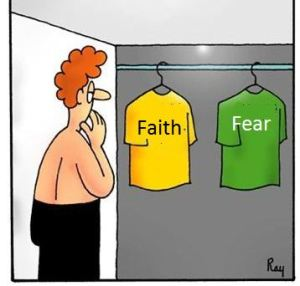 fear or faith what is your motivator