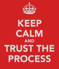 keep calm and trust the process red